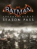 Buy Batman: Arkham Knight Season Pass Game Download