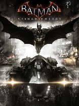 Buy Batman: Arkham Knight + DLC Game Download