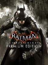 Buy Batman: Arkham Knight Premium Edition Game Download