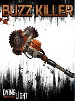 Buy Dying Light - Buzz Killer Weapon Pack DLC Game Download