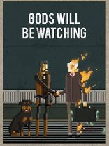Buy Gods Will Be Watching Game Download
