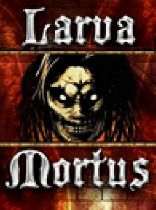 Buy Larva Mortus Game Download