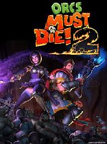 Buy Orcs Must Die! 2 Game Download