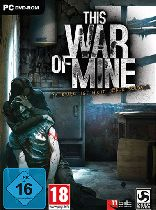 Buy This War Of Mine Game Download