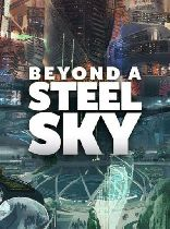 Buy Beyond a Steel Sky Game Download