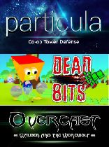 Buy Free Bundle (Particula, Dead Bits, Overcast) Game Download