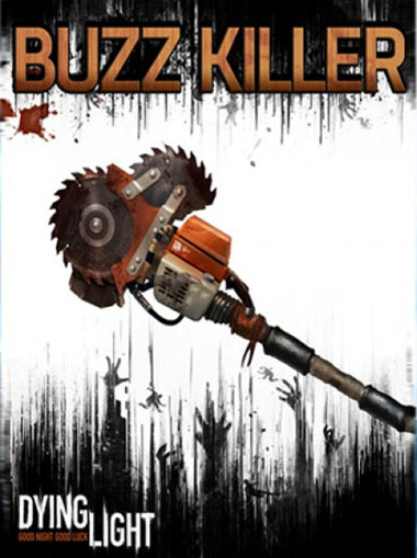 Dying Light - Buzz Killer Weapon Pack DLC cd key