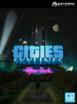 Buy Cities: Skylines After Dark (DLC) Game Download