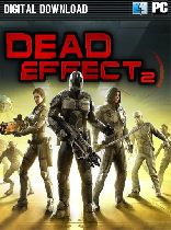 Buy Dead Effect 2 Game Download