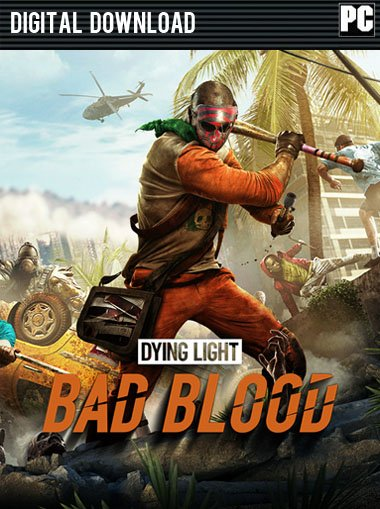 Dying Light: Bad Blood - Steam