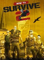 Buy How to Survive 2 Game Download