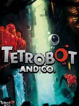Buy Tetrobot and Co. Game Download