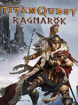 Buy Titan Quest: Ragnarök Game Download