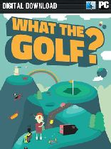 Buy WHAT THE GOLF [EU] Game Download